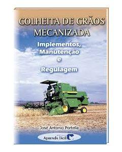 Colheita de Grãos Mecanizada - Implementação, Manutenção e Regulagem  R$57,60