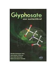 Glyphosate - Uso Sustentável   R$80,00