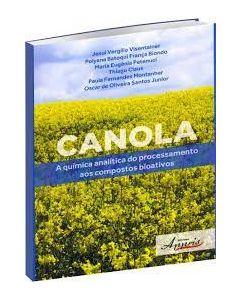 Canola - A Química Analítica do Processamento aos Compostos Bioativos  R$46,00