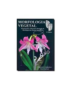 Morfologia Vegetal - Organografia e Dicionário Ilustrado de Morfologia das Plantas Vasculares R$115,00