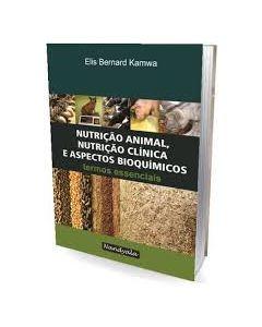 Nutrição Animal, Nutrição Clínica e Aspectos Bioquímicos - Termos Essenciais