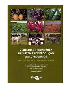 Viabilidade Econômica de Sistemas de Produção Agropecuários - Metodologia e Estudos de Caso     R$30,00