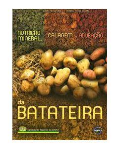 Nutrição Mineral, Calagem e Adubação da Batateira   R$50,00