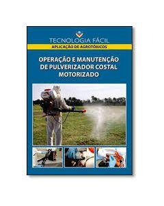 Operação e Manutenção de Pulverizador costal Motorizado  R$72,00
