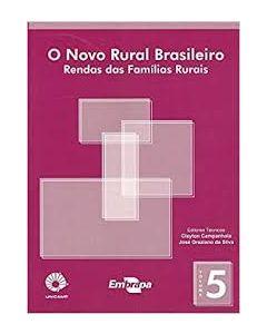 Novo Rural Brasileiro, O - Vol. 5 - Rendas das Famílias Rurais   R$35,00