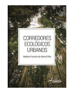 Corredores Ecológicos Urbanos