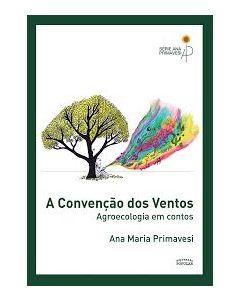 Convenção dos Ventos, A - Agroecologia em Contos