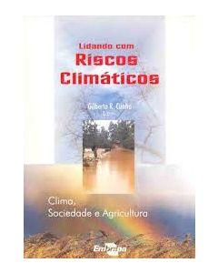 Lidando com Riscos Climáticos - Cima, Sociedade e Agricultura   R$15,00