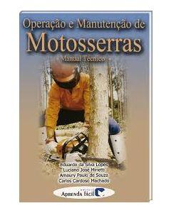 Operação e Manutenção de Motosserras - Manual Técnico R$46,80
