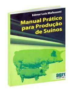 MANUAL PRÁTICO PARA PRODUÇÃO DE SUÍNOS R$ 87,00