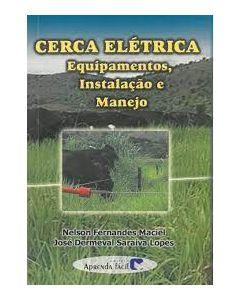 Cerca Elétrica - Equipamentos, Instalação e Manejo    R$62,40