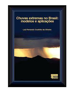 Chuvas extremas no Brasil - Modelos e Aplicações   R$90,00