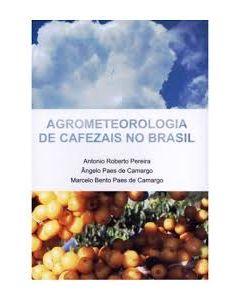 Agrometeorologia de Cafezais no Brasil    R$29,00