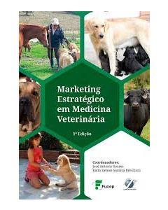 Marketing Estratégico em Medicina Veterinária