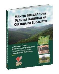 Manejo Integrado de Plantas Daninhas na Cultura do Eucalipto