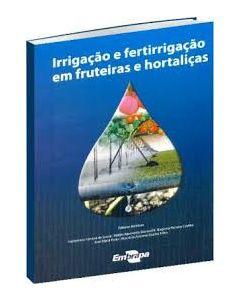 Irrigação e fertirrigação em fruteiras e hortaliças    R$130,00
