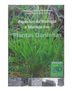 Aspectos da Biologia e Manejo de Plantas Daninhas