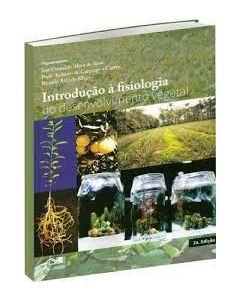 Introdução à Fisiologia do Desenvolvimento Vegetal  R$85,00