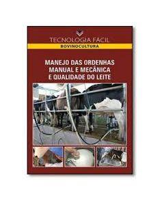 Manejo das Ordenhas Manual e Mecânica e Qualidade do Leite  R$83,00