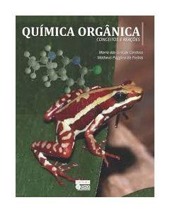 Química Orgânica - Conceitos e Reações    R$80,00