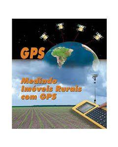 Medindo Imóveis Rurais com GPS    R$72,00