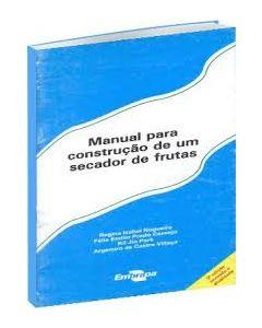Manual para Construção de um Secador de Frutas    R$4,00